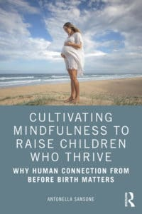 Antonella Sansone: Cultivating Mindfulness To Raise Children Who Thrive Cover