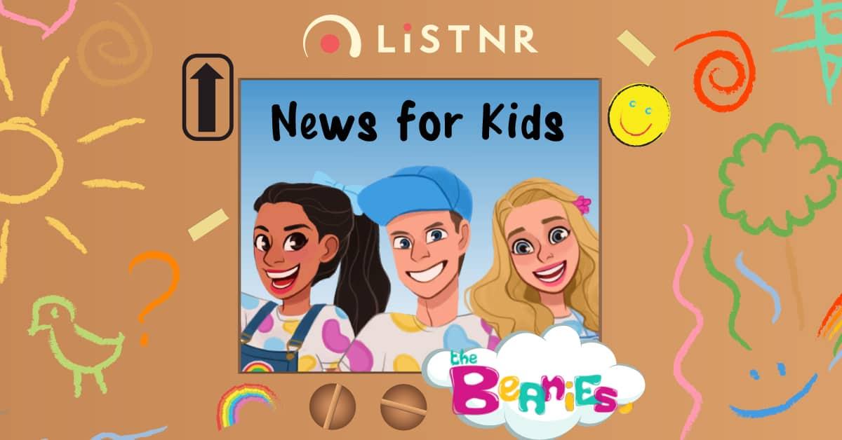 PakMag-LISTNR_The-Beanies_News-for-Kids